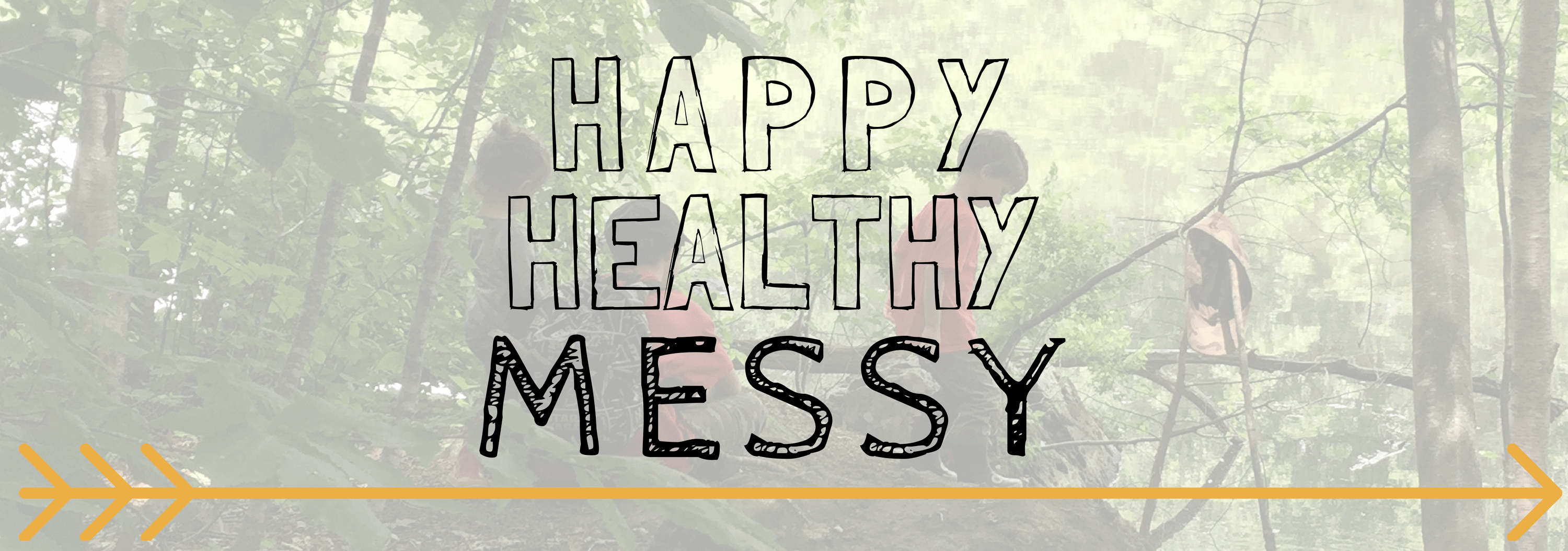 Happy Healthy Messy