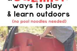 The Ultimate Resource for Outdoor Activities for Kids - outdoor learning activities and natural play ideas for kids that won't litter your yard with pool noodles or broken water balloons!